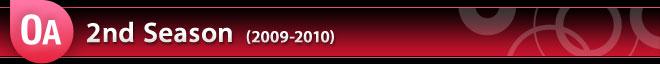 2nd Season(2009-2010)